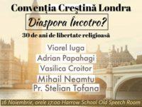 Convenția Creștină Londra: 30 de ani de libertate religioasă – diaspora încotro?